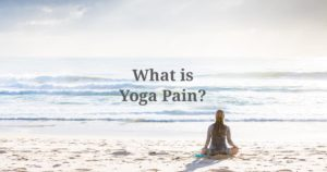 what is yoga pain?